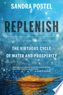 Replenish : the virtuous cycle of water and prosperity