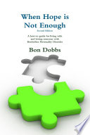 When Hope is Not Enough, Second Edition