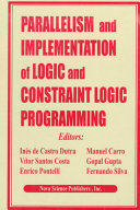 Parallelism and Implementation of Logic and Constraint Logic Programming