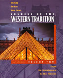 Sources of the Western Tradition  From the Renaissance to the present