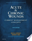 Acute and chronic wounds (2016)