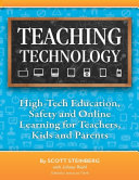 Teaching Technology  High Tech Education  Safety and Online Learning for Teachers  Kids and Parents