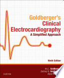 Clinical Electrocardiography  A Simplified Approach E Book