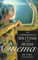 The Companion to British and Irish Cinema