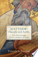 Matthew  Disciple and Scribe