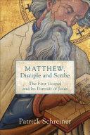 Matthew, Disciple and Scribe Pdf/ePub eBook