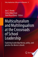 Multiculturalism and Multilingualism at the Crossroads of School Leadership
