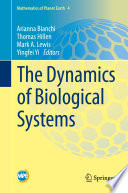 The Dynamics of Biological Systems
