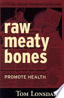 """Raw Meaty Bones"" by Tom Lonsdale"