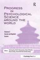 Progress in Psychological Science Around the World  Volume 2  Social and Applied Issues Book