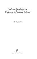 Gallows Speeches From Eighteenth Century Ireland