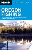 Moon Oregon Fishing
