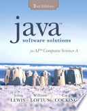 Java Software Solutions for AP Computer Science A