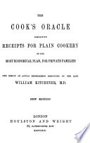 The Cook's Oracle ... New Edition