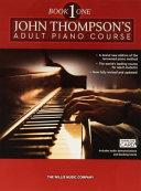 John Thompson s Adult Piano Course