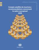 Compte satellite du tourisme : recommandations concernant le cadre conceptuel 2008 [Pdf/ePub] eBook