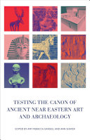 Pdf Testing the Canon of Ancient Near Eastern Art and Archaeology Telecharger