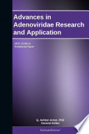 Advances in Adenoviridae Research and Application: 2011 Edition