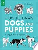 How to Draw Dogs and Puppies