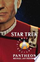 Star Trek: Signature Edition: Pantheon