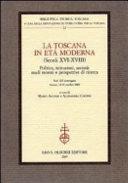 La Toscana in età moderna (secoli XVI-XVIII)