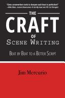The Craft Of Scene Writing