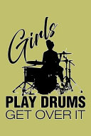 Girls Play Drums Get Over It