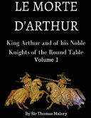 King Arthur and of His Noble Knights of the Round Table Book