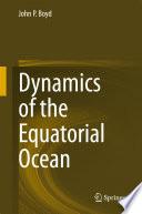 Dynamics of the Equatorial Ocean Book