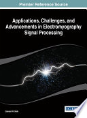 Applications  Challenges  and Advancements in Electromyography Signal Processing