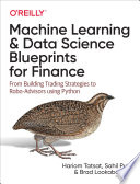 Machine Learning and Data Science Blueprints for Finance Book