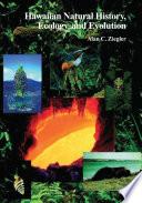 Hawaiian Natural History  Ecology  and Evolution