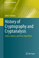 History of Cryptography and Cryptanalysis