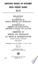 Agricultural Research and Development, Special Oversight Hearings, Part II
