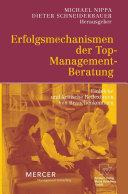 Erfolgsmechanismen der Top-Management-Beratung