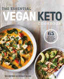 The Essential Vegan Keto Cookbook Book PDF