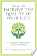 How to Improve the Quality of Your Life?
