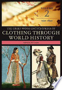 The Greenwood Encyclopedia of Clothing Through World History: 1801 to the present