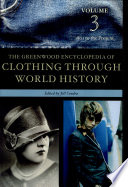 """The Greenwood Encyclopedia of Clothing Through World History: 1801 to the present"" by Jill Condra"