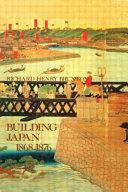 Building Japan  1868 1876