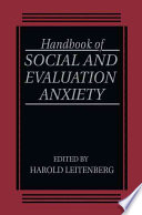 Handbook of Social and Evaluation Anxiety Book