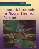 Neurologic Intervention for Physical Therapist Assistants Book