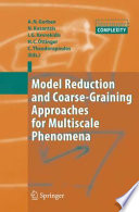Model Reduction and Coarse Graining Approaches for Multiscale Phenomena