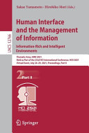 Human Interface and the Management of Information  Information Rich and Intelligent Environments