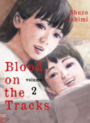Blood on the Tracks, volume 2 ebook