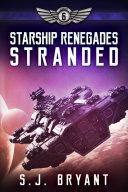 Starship Renegades: Stranded Pdf/ePub eBook