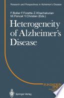 Heterogeneity Of Alzheimer   S Disease
