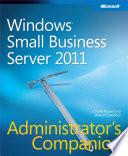 Windows Small Business Server 2011 Administrator s Companion