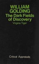 William Golding: The Dark Fields of Discovery - Virginia Tiger ...