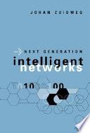 Next Generation Intelligent Networks
